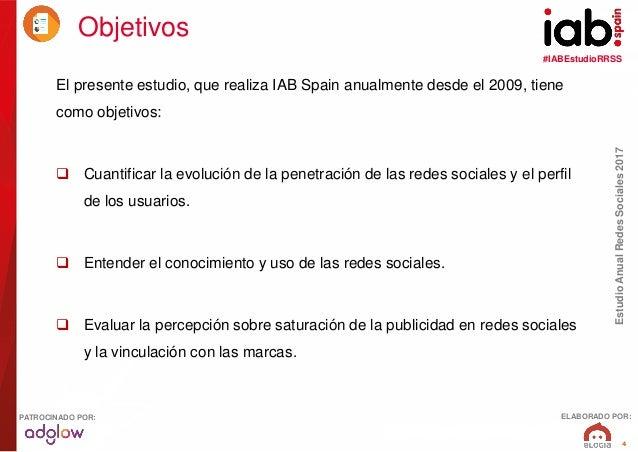 #IABEstudioRRSS EstudioAnualRedesSociales2017 ELABORADO POR:PATROCINADO POR: 4 El presente estudio, que realiza IAB Spain ...