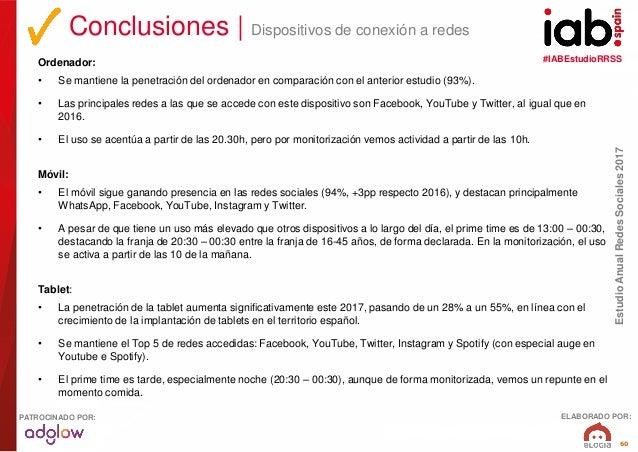 #IABEstudioRRSS EstudioAnualRedesSociales2017 ELABORADO POR:PATROCINADO POR: 60 Ordenador: • Se mantiene la penetración de...