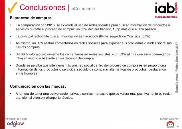 #IABEstudioRRSS EstudioAnualRedesSociales2017 ELABORADO POR:PATROCINADO POR: 63 El proceso de compra: • En comparación con...