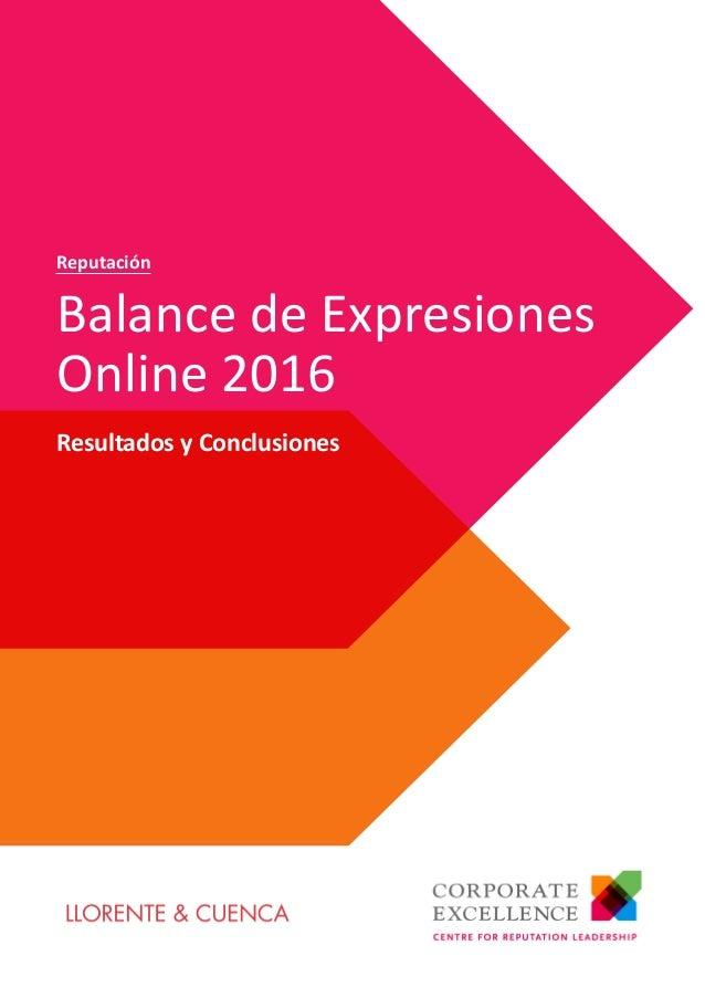 Resultados y Conclusiones Balance de Expresiones Online 2016 Reputación