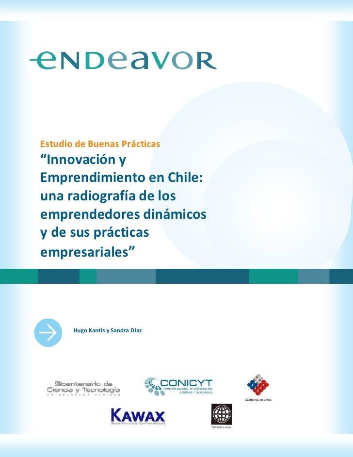 """Estudio de Buenas Prácticas """"Innovación y Emprendimiento en Chile: una radiografía de los emprendedores dinámicos y de sus..."""