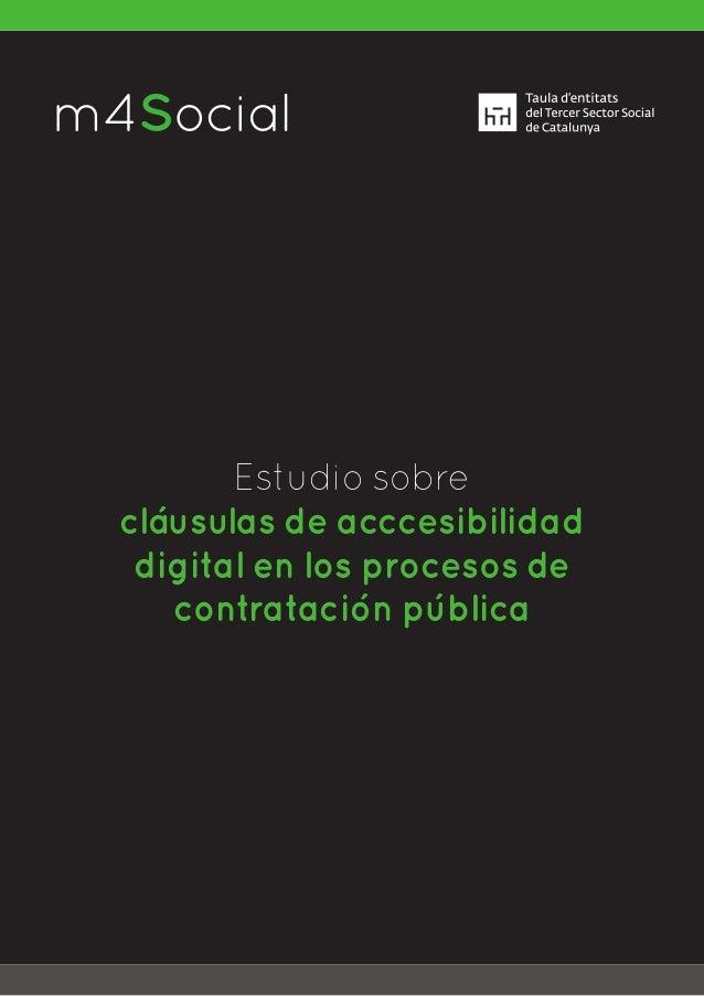 m4SocialI N C L U S I V E M O B I L E Estudio sobre cláusulas de acccesibilidad digital en los procesos de contratación pú...