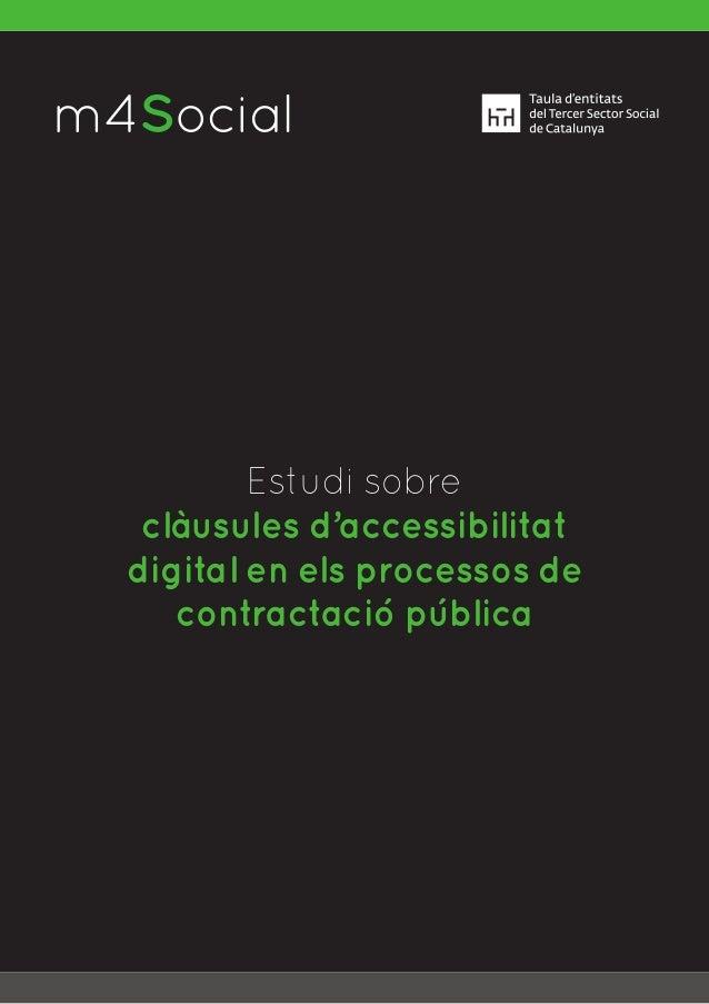 m4SocialI N C L U S I V E M O B I L E Estudi sobre clàusules d'accessibilitat digital en els processos de contractació púb...