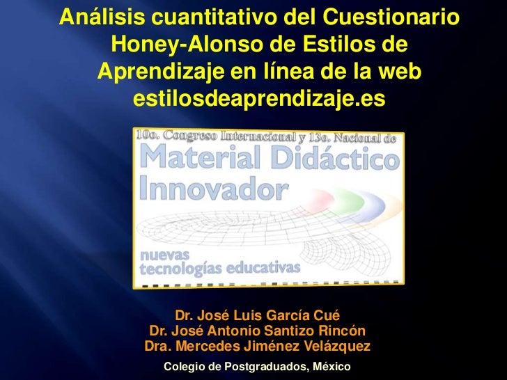 Análisis cuantitativo del Cuestionario Honey-Alonso de Estilos de Aprendizaje en línea de la web estilosdeaprendizaje.es<b...