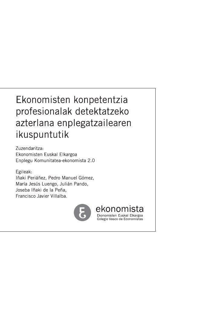 Ekonomisten Konpetentzia Profesionalak Detektatzeko Azterlana Slide 2