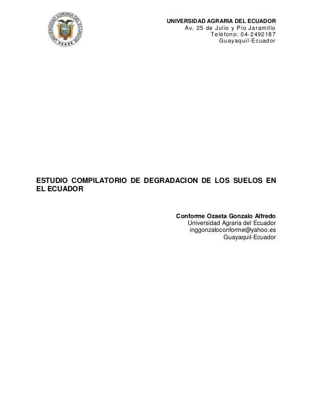 UNIVERSIDAD AGRARIA DEL ECUADOR Av. 25 de Julio y Pío Jaramillo Teléfono: 04-2492187 Guayaquil-Ecuador ESTUDIO COMPILATORI...