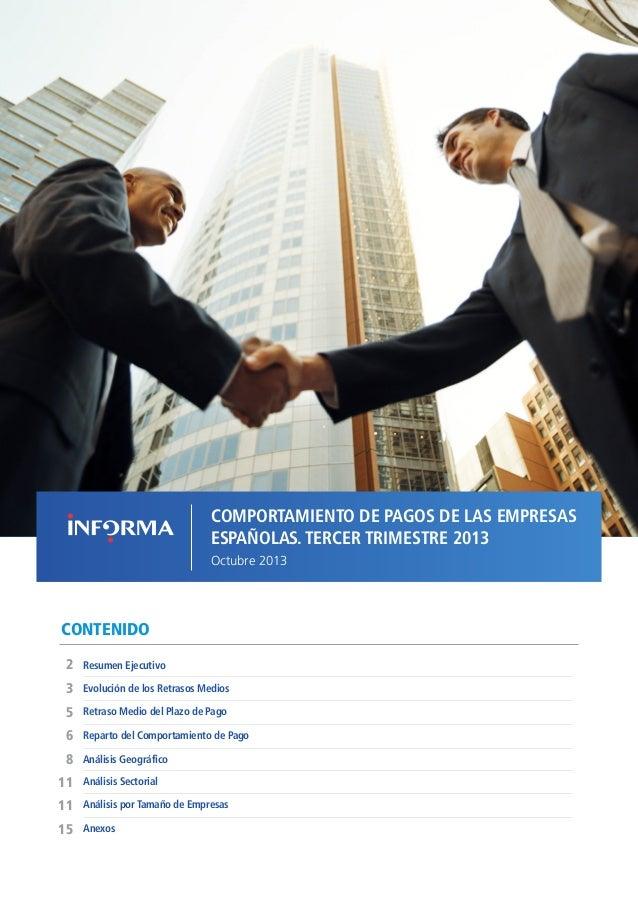COMPORTAMIENTO DE PAGOS DE LAS EMPRESAS ESPAÑOLAS T3 // OCTUBRE 2013  COMPORTAMIENTO DE PAGOS DE LAS EMPRESAS ESPAÑOLAS. T...