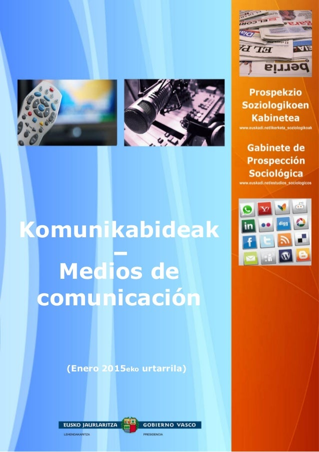 (Enero 2015eko urtarrila) Komunikabideak Medios de comunicación