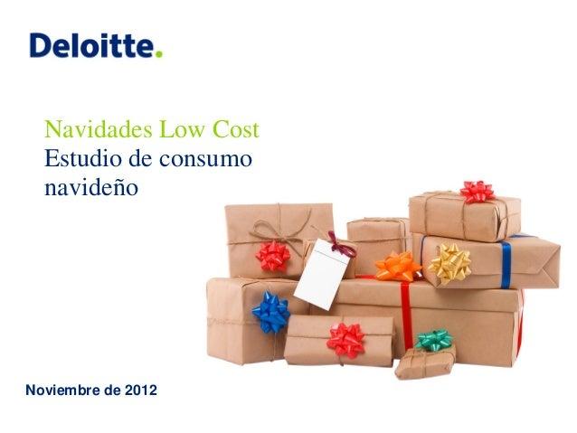 Navidades Low Cost Estudio de consumo navideño  Noviembre de 2012
