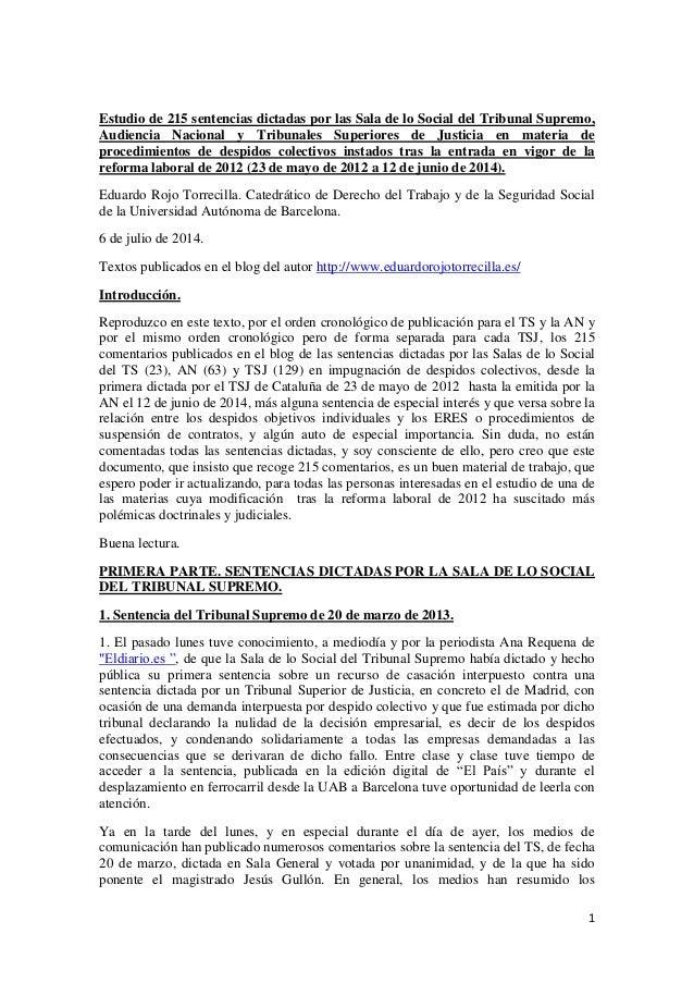1 Estudio de 215 sentencias dictadas por las Sala de lo Social del Tribunal Supremo, Audiencia Nacional y Tribunales Super...