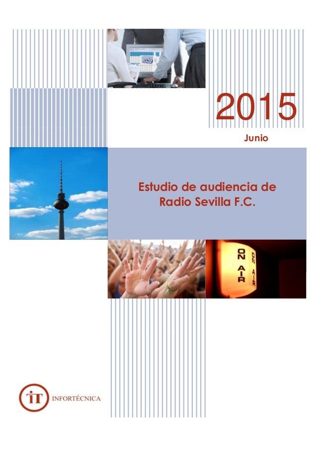 2015 Junio Estudio de audiencia de Radio Sevilla F.C.