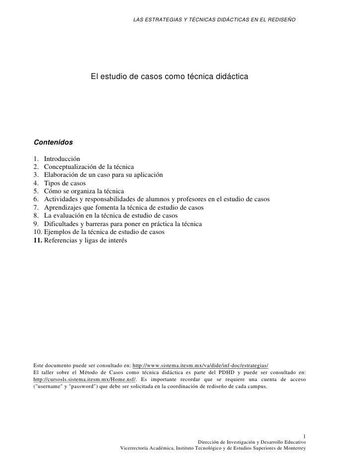 LAS ESTRATEGIAS Y TÉCNICAS DIDÁCTICAS EN EL REDISEÑO                          El estudio de casos como técnica didáctica  ...