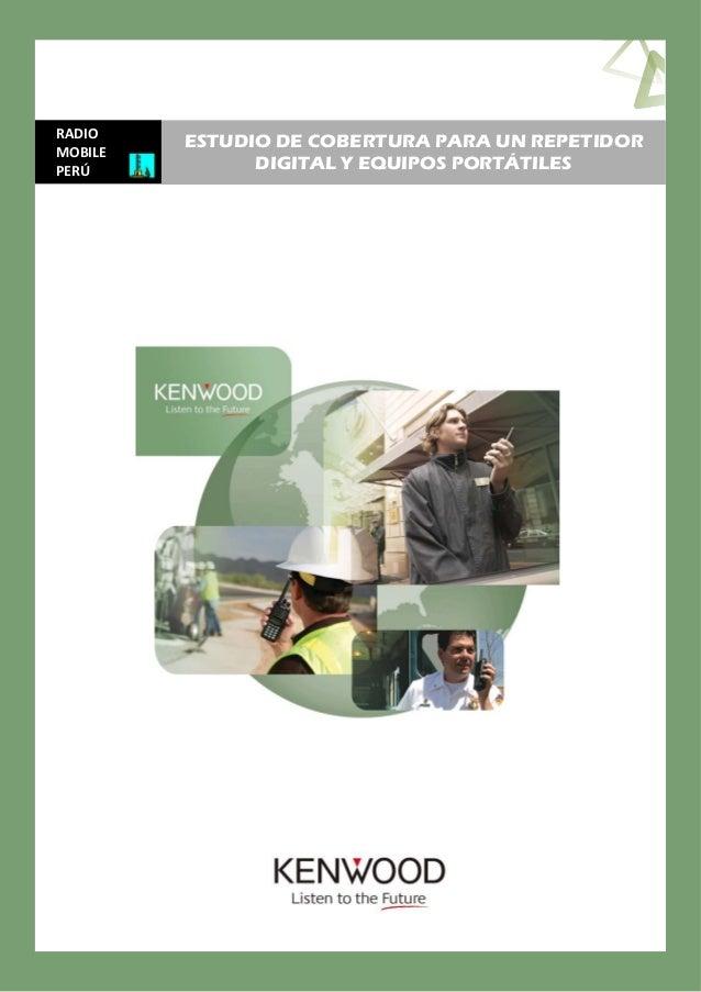 RADIOMOBILEPERÚESTUDIO DE COBERTURA PARA UN REPETIDORDIGITAL Y EQUIPOS PORTÁTILES