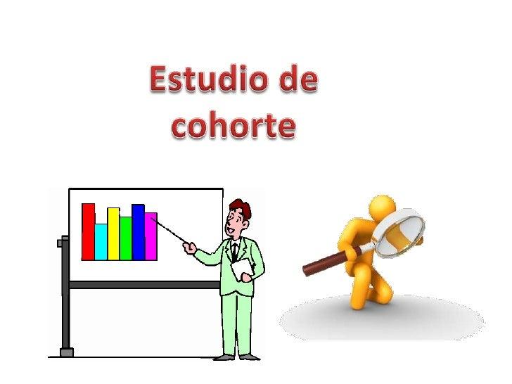 Estudio de cohorte<br />