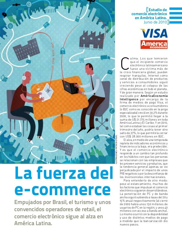 ILUSTRACIONES:PATRICIOOTNIEL La fuerza del e-commerce C alma. Los que temieron que el incipiente comercio electrónico lati...
