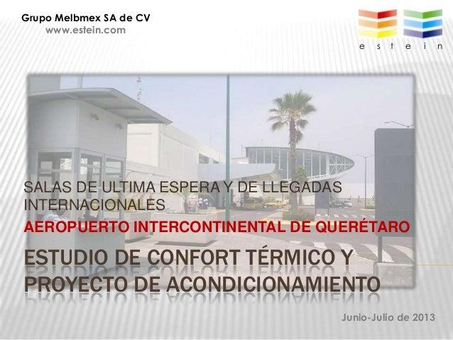 ESTUDIO DE CONFORT TÉRMICO Y PROYECTO DE ACONDICIONAMIENTO SALAS DE ULTIMA ESPERA Y DE LLEGADAS INTERNACIONALES AEROPUERTO...