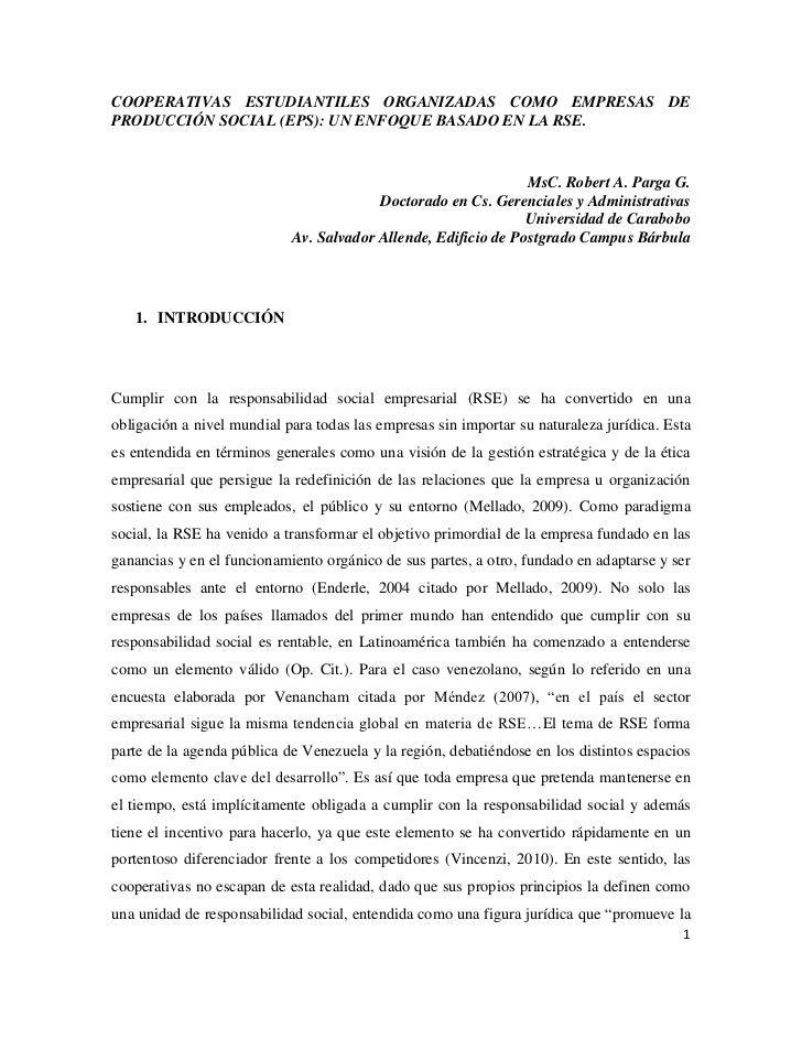 COOPERATIVAS ESTUDIANTILES ORGANIZADAS COMO EMPRESAS DEPRODUCCIÓN SOCIAL (EPS): UN ENFOQUE BASADO EN LA RSE.              ...