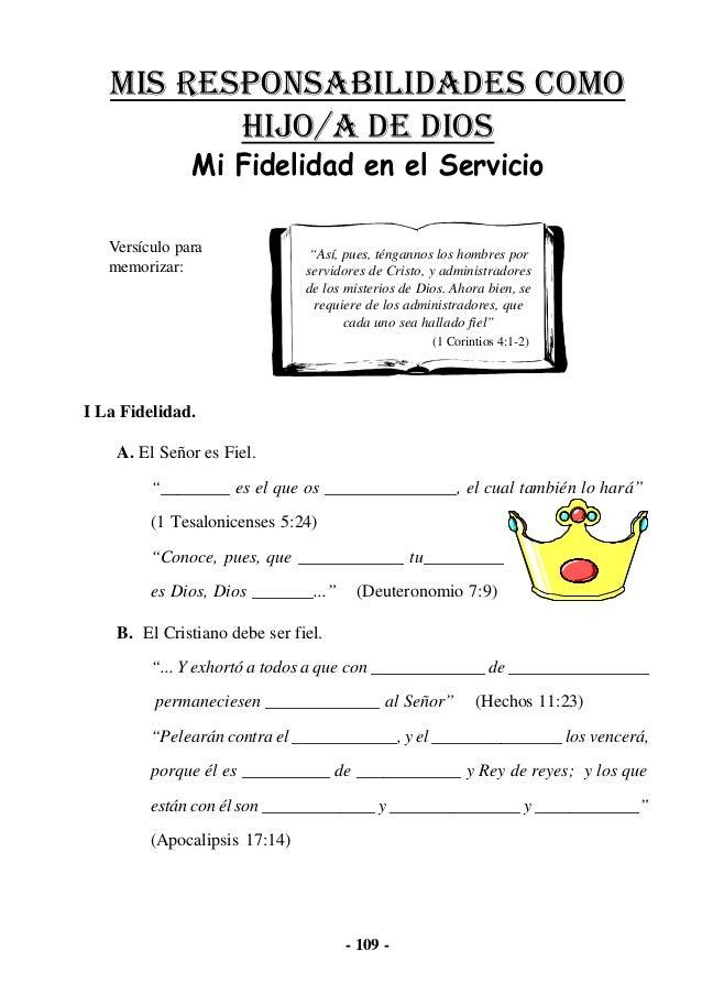 """- 109 - I La Fidelidad. A. El Señor es Fiel. """"________ es el que os _______________, el cual también lo hará"""" (1 Tesalonic..."""