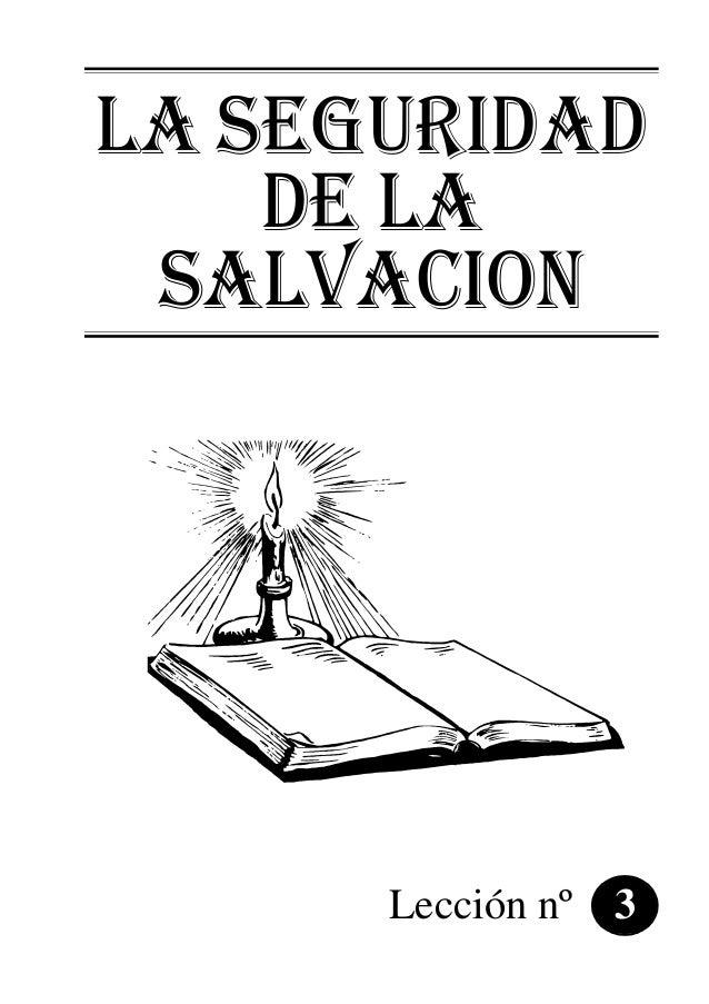 LA SEGURIDAD DE LA SALVACION Lección nº 3