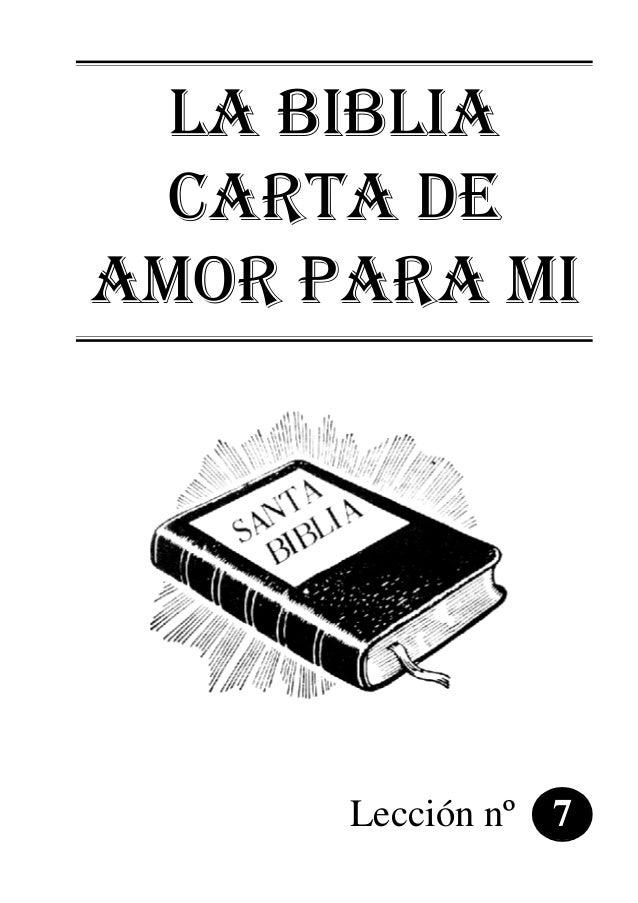 LA BIBLIA CARTA DE AMOR PARA MI Lección nº 7