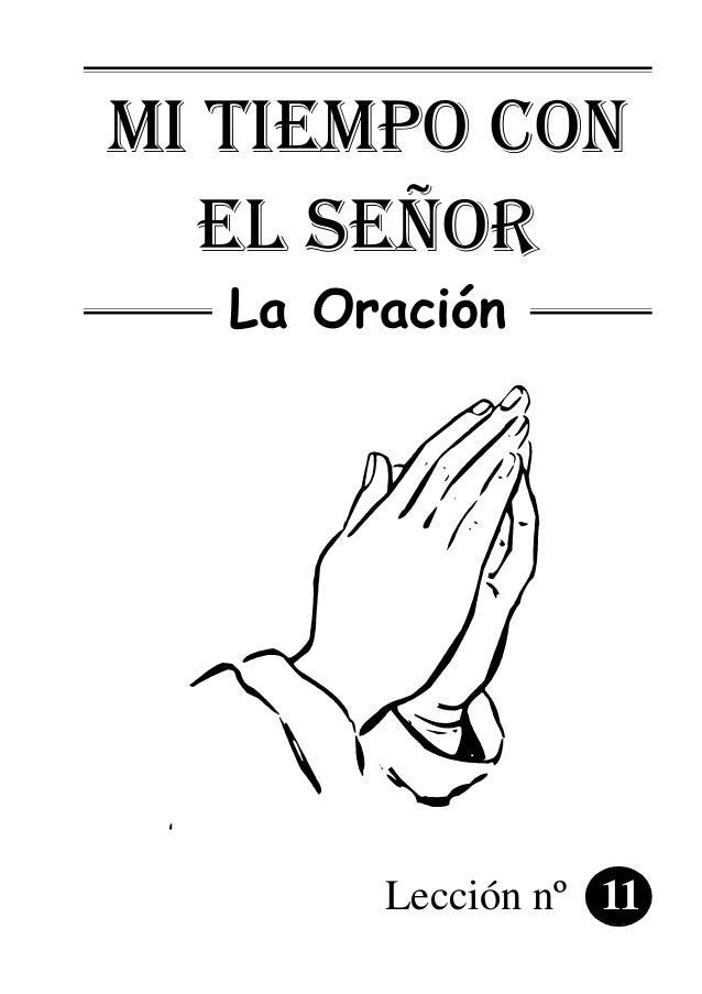 mi tiempo con el señor La Oración Lección nº 11