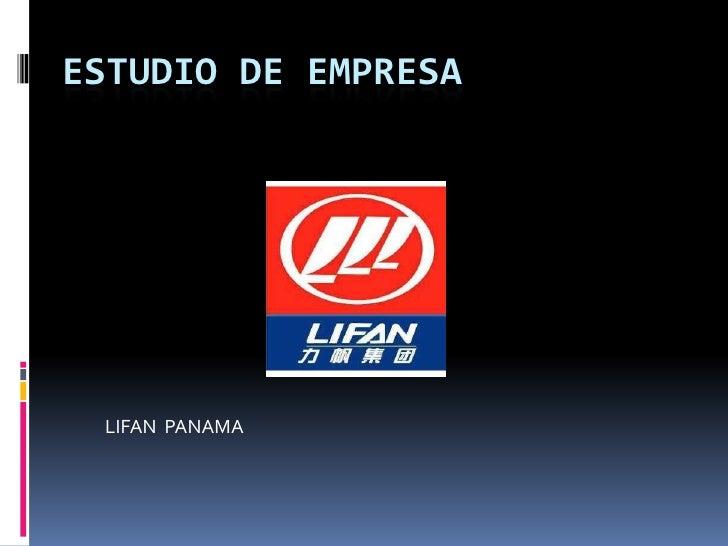 Estudio de Empresa<br />LIFAN  PANAMA<br />