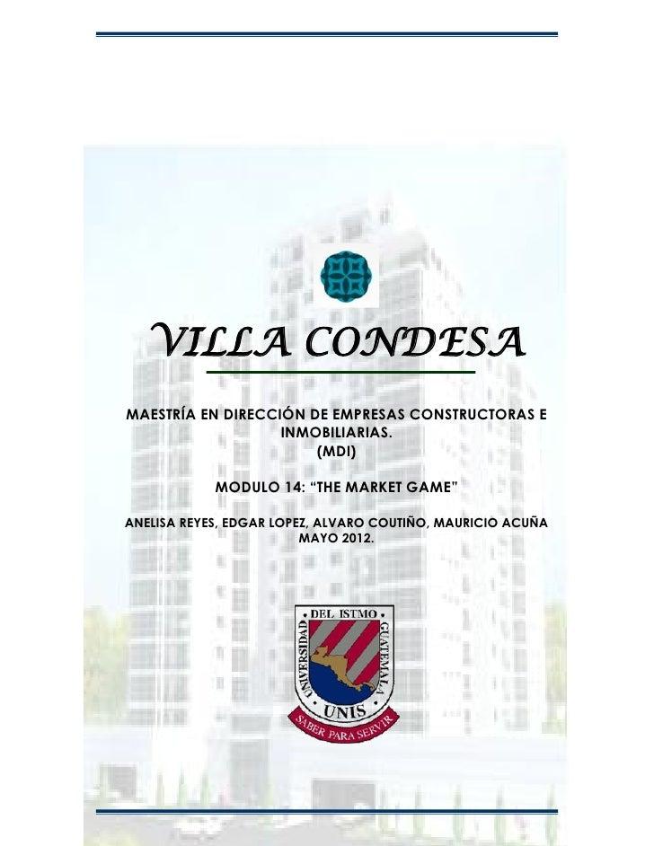 VILLA CONDESAMAESTRÍA EN DIRECCIÓN DE EMPRESAS CONSTRUCTORAS E                   INMOBILIARIAS.                       (MDI...
