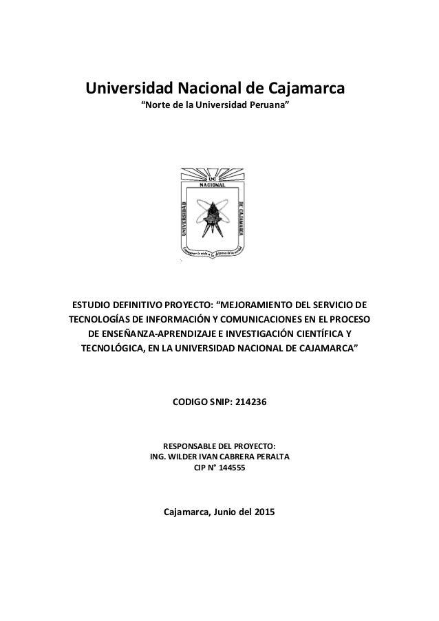 """ESTUDIO DEFINITIVO PROYECTO: """"MEJORAMIENTO DEL SERVICIO DE TECNOLOGÍAS DE INFORMACIÓN Y COMUNICACIONES EN EL PROCESO DE EN..."""