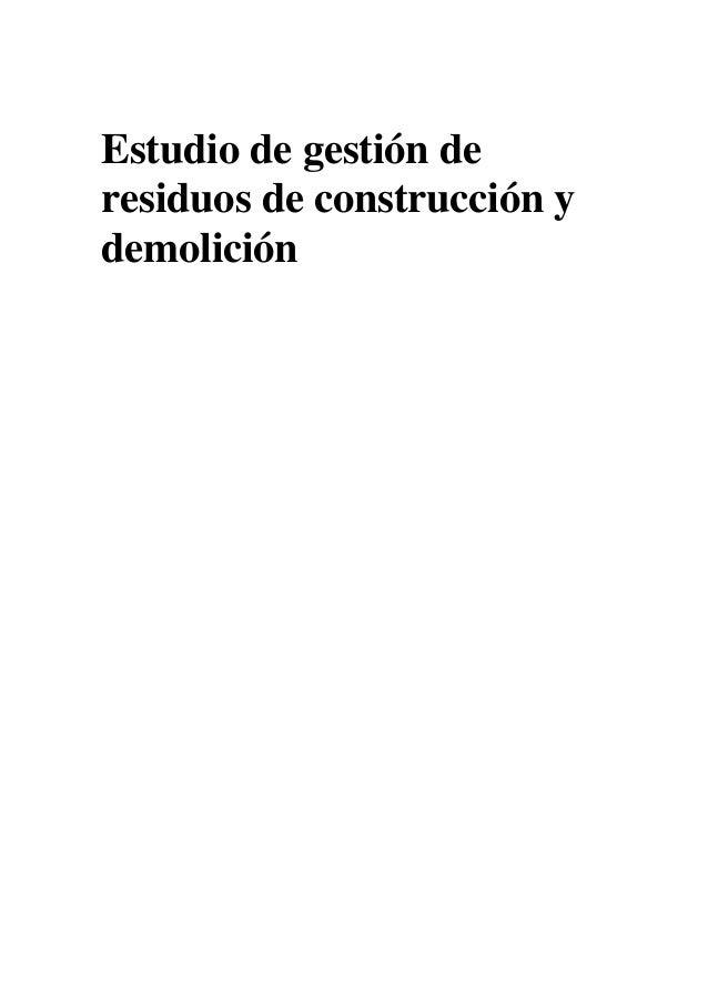 Estudio de gestión de residuos de construcción y demolición