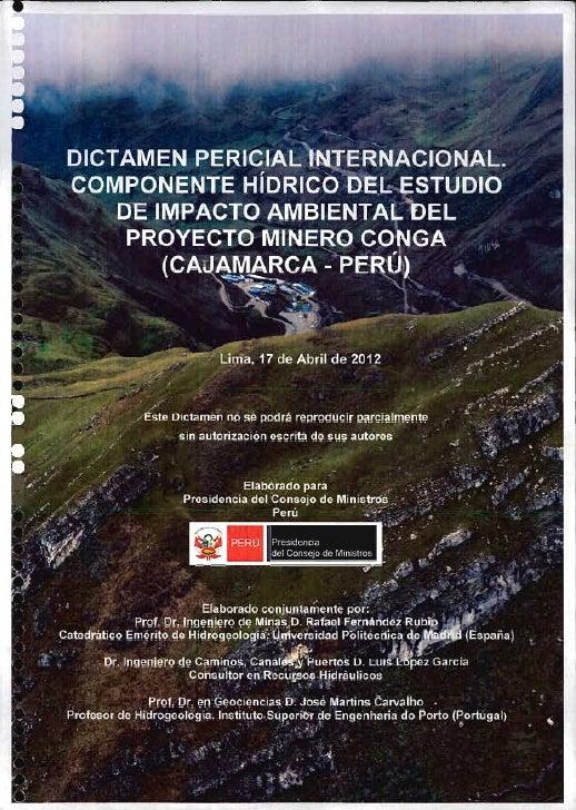 Archivo:  Proyecto Conga_Dictamen Pericial Internacional_Componente Hidrico del EIA_17-04-2012 .doc Dictamen Pericial Inte...