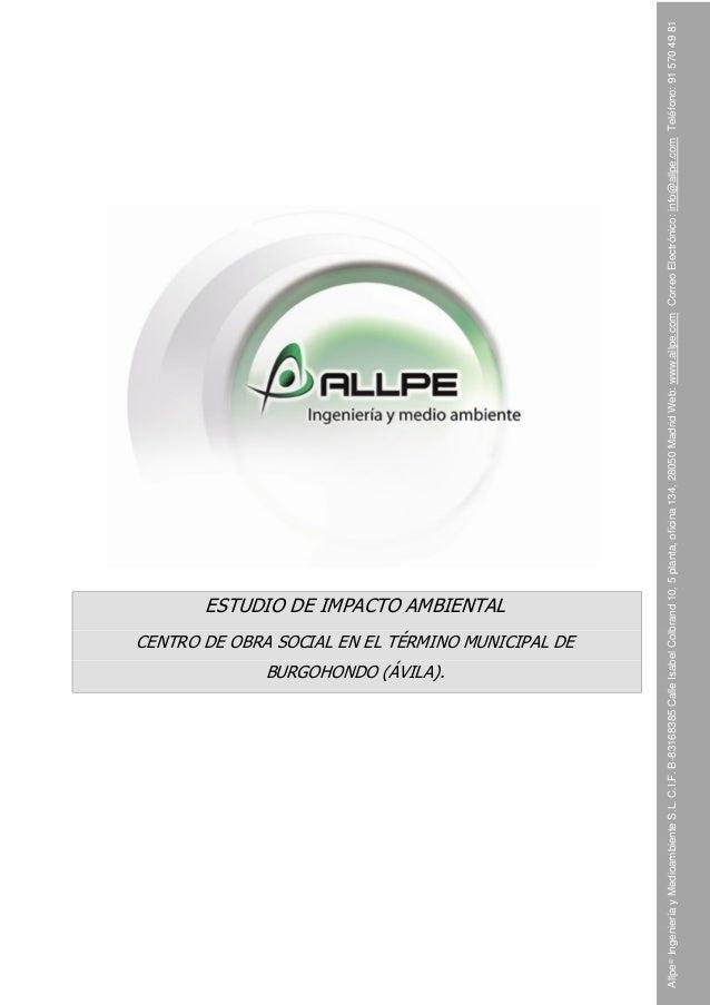 CENTRO DE OBRA SOCIAL EN EL TÉRMINO MUNICIPAL DE  BURGOHONDO (ÁVILA).  Allpe® Ingeniería y Medioambiente S.L. C.I.F. B-831...