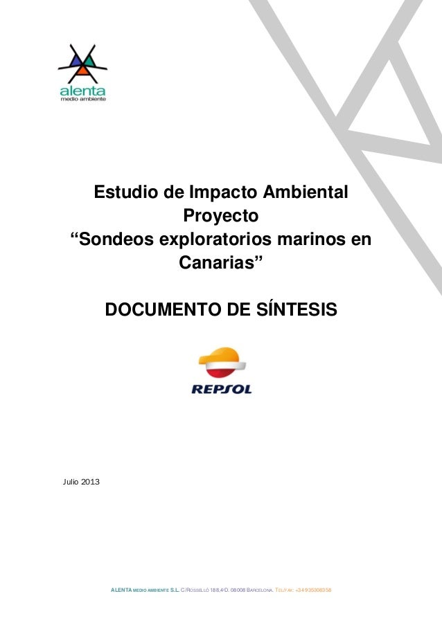 ALENTA MEDIO AMBIENTE S.L. C/ROSSELLÓ 188,4ºD. 08008 BARCELONA. TEL/FAX: +34 935308358 Estudio de Impacto Ambiental Proyec...
