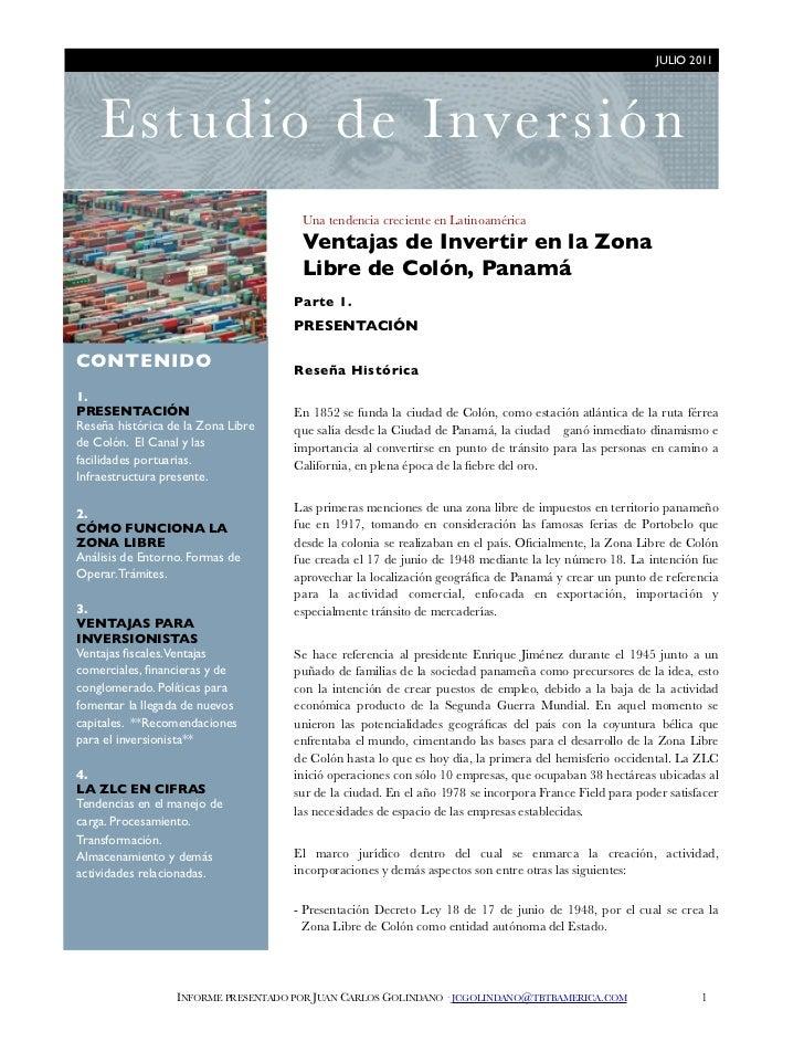 JULIO 2011          Es tu d i o de Inver s ión                                          Una tendencia creciente en Latinoa...