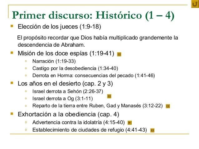 Primer discurso: Histórico (1 – 4)   Elección de los jueces (1:9-18)    El propósito recordar que Dios había multiplicado...