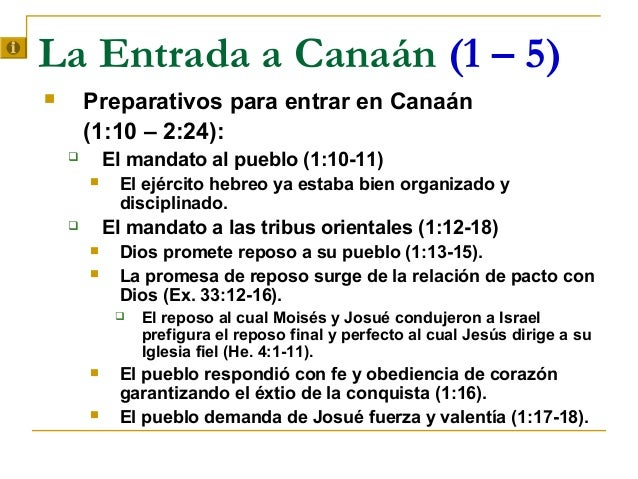 La Entrada a Canaán (1 – 5)       Preparativos para entrar en Canaán        (1:10 – 2:24):           El mandato al puebl...