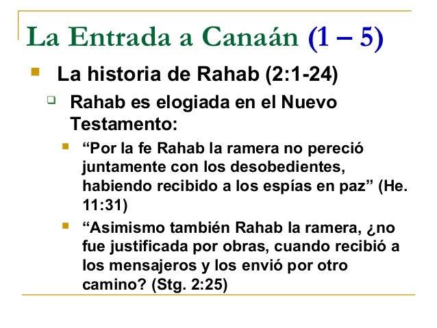 La Entrada a Canaán (1 – 5)       La historia de Rahab (2:1-24)           Rahab es elogiada en el Nuevo            Testa...
