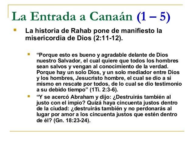 """La Entrada a Canaán (1 – 5)   La historia de Rahab pone de manifiesto la    misericordia de Dios (2:11-12).       """"Porqu..."""