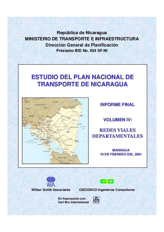 República de Nicaragua MINISTERIO DE TRANSPORTE E INFRAESTRUCTURA Dirección General de PlanificaciónDirección General de P...