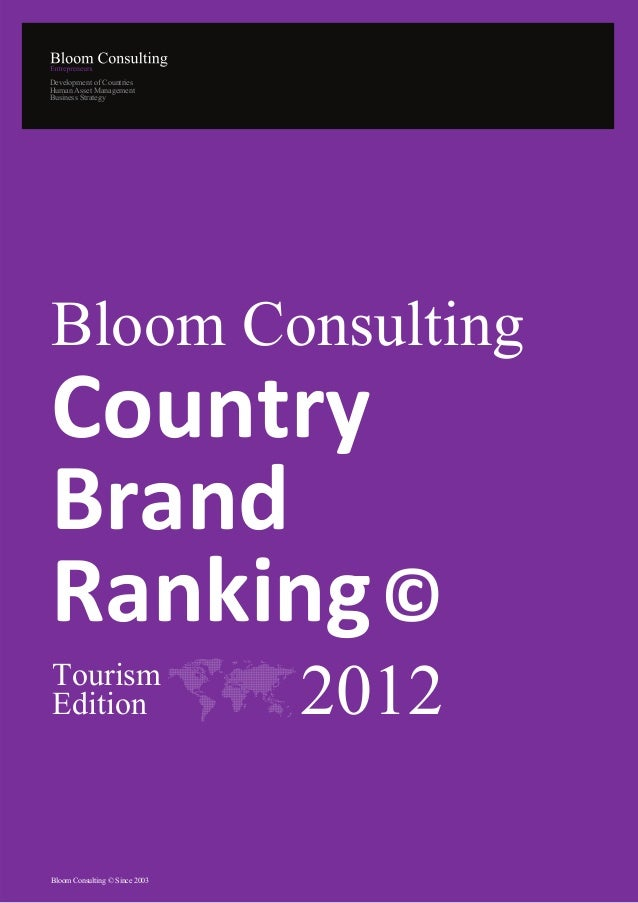 Development of CountriesHuman Asset ManagementBusiness StrategyBloom ConsultingCountryBrandRanking ©TourismEdition        ...