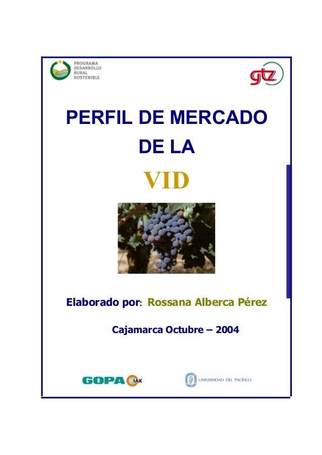 PERFIL DE MERCADO            DE LA             VIDElaborado por: Rossana Alberca Pérez        Cajamarca Octubre – 2004