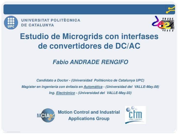 Estudio de Microgrids con interfases    de convertidores de DC/AC                          Fabio ANDRADE RENGIFO          ...