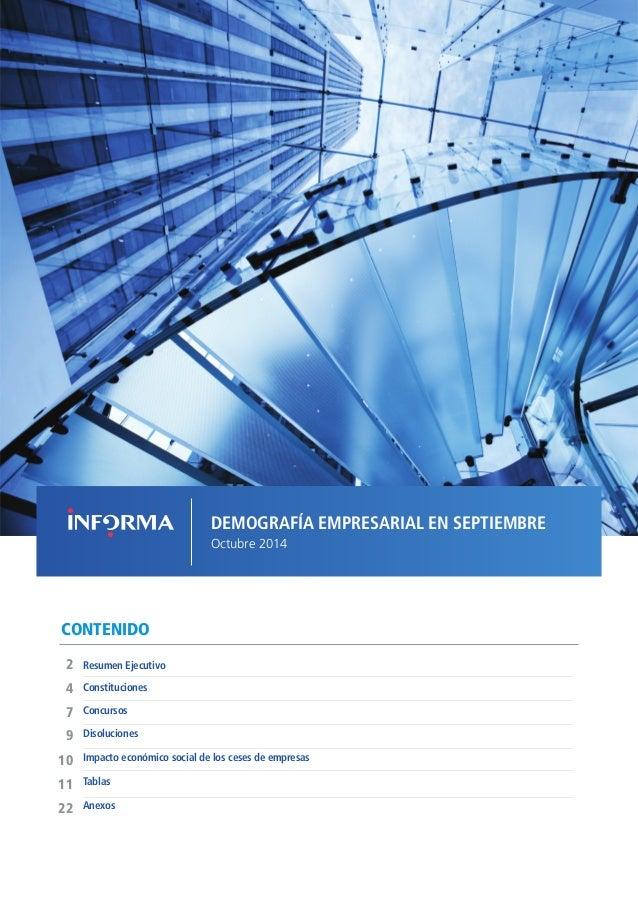 DEMOGRAFÍA EMPRESARIAL EN SEPTIEMBRE  Octubre 2014  CONTENIDO  Concursos  Resumen Ejecutivo  2  9  7  4  Disoluciones  Imp...