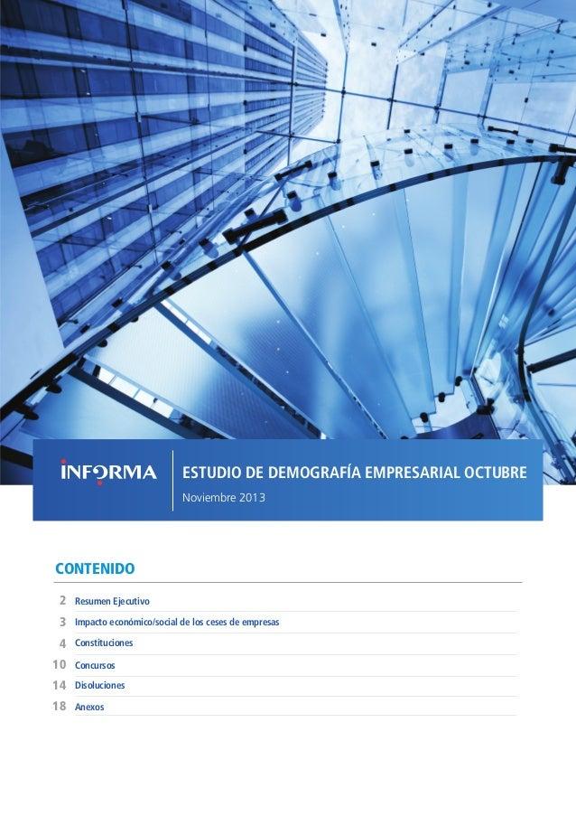 ESTUDIO DE DEMOGRAFÍA EMPRESARIAL OCTUBRE Noviembre 2013  CONTENIDO 2  Resumen Ejecutivo  3  Impacto económico/social de l...