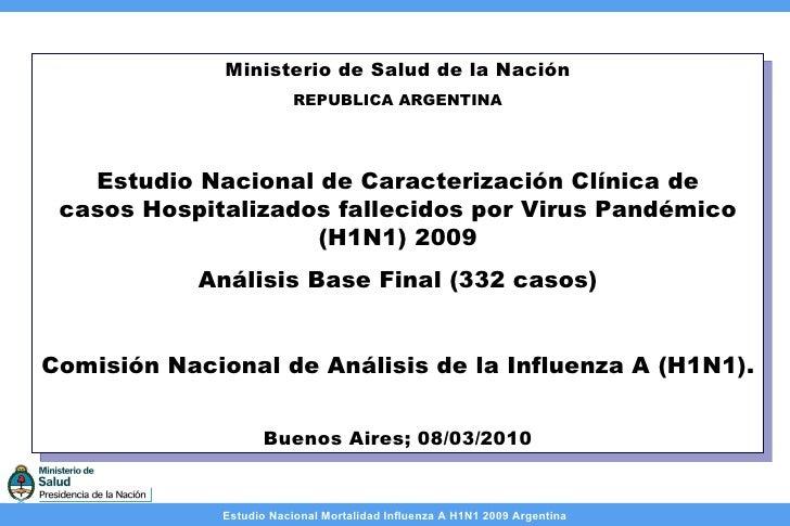 Ministerio de Salud de la Nación REPUBLICA ARGENTINA Estudio Nacional de Caracterización Clínica de casos Hospitalizados f...