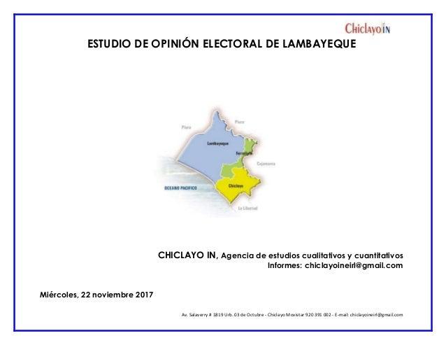 Av. Salaverry # 1819 Urb. 03 de Octubre - Chiclayo Movistar 920 391 002 - E-mail: chiclayoineirl@gmail.com ESTUDIO DE OPIN...