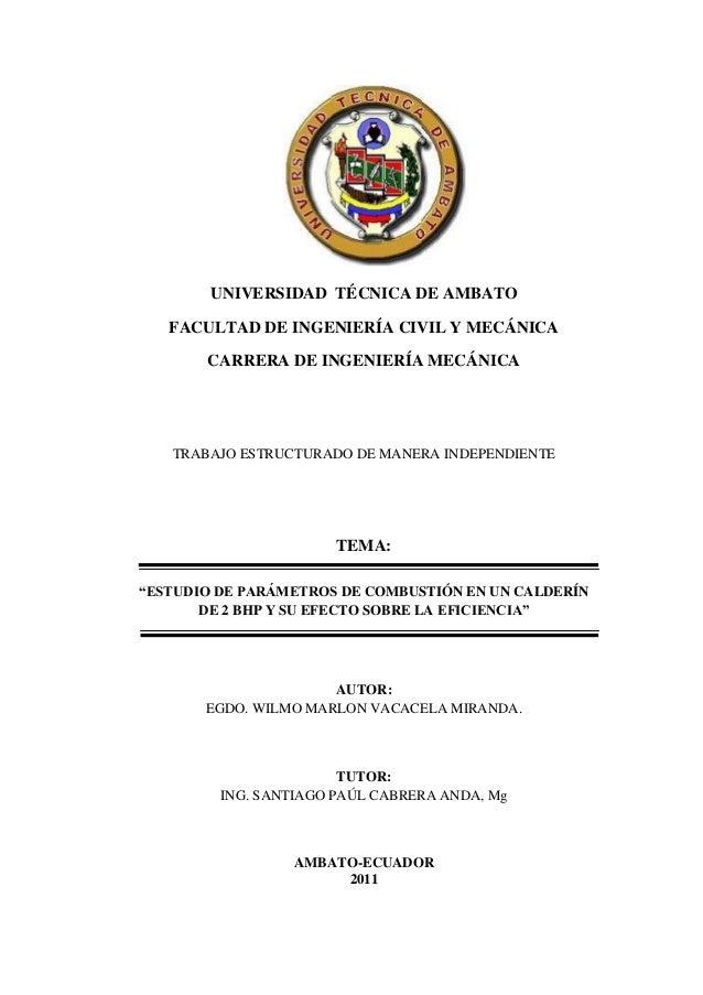 UNIVERSIDAD TÉCNICA DE AMBATO   FACULTAD DE INGENIERÍA CIVIL Y MECÁNICA       CARRERA DE INGENIERÍA MECÁNICA   TRABAJO EST...