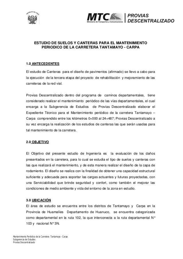 Mantenimiento Periódico de la Carretera Tantamayo - Carpa ESTUDIO DE SUELOS Y CANTERAS PARA EL MANTENIMIENTO PERIODICO DE ...