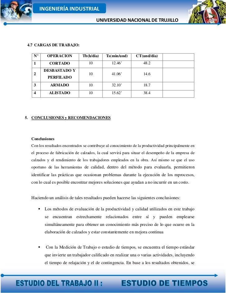 INGENIERÍA INDUSTRIAL                                         UNIVERSIDAD NACIONAL DE TRUJILLO 4.7 CARGAS DE TRABAJO:   N°...