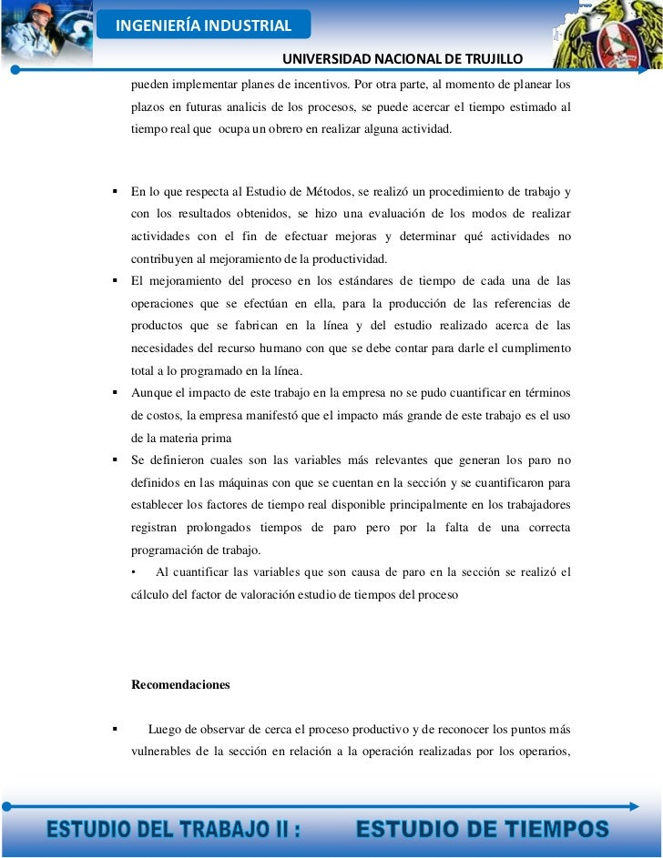 INGENIERÍA INDUSTRIAL                                 UNIVERSIDAD NACIONAL DE TRUJILLO    pueden implementar planes de inc...