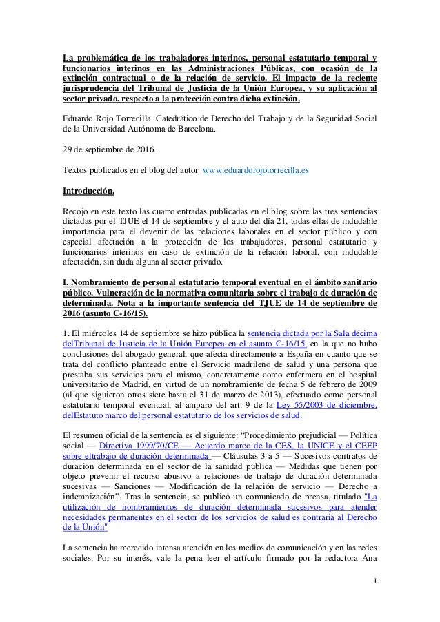 1 La problemática de los trabajadores interinos, personal estatutario temporal y funcionarios interinos en las Administrac...